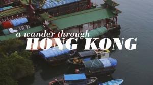 A Wonder Through Hong Kong